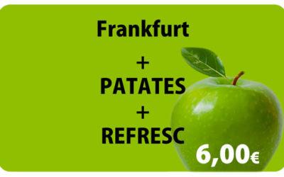 Frankurt + Patatas + Refresco por 6,00€